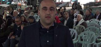 '' نحن أهل هذا الوطن ولا وطن لنا غيره'' ،عصام مخول، وفاء شاهين،تغطية خاصة، يوم الارض - 30-3-2018
